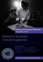 Motherhood and Ma'asim: Maternal Agency in Medieval Hebrew Stories