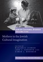 Mothers and Ma'asim: Maternal Roles in Medieval Hebrew Tales