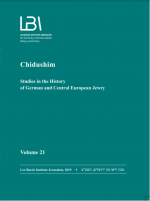 Chidushim, Studies in the History of German and Central European Jewry Volume 21, 2019